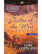 Brides of the West- Glory, Ruth and Patience - 3 Novels In 1