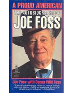 A Proud American - The Autobiography of Joe Foss