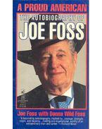 A Proud American - The Autobiography of Joe Foss
