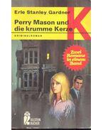 Perry Mason und die krumme Kerze - Zwei Romane in einem Band