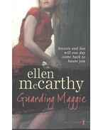 Guarding Maggie
