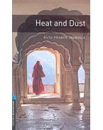 Heat and Dust - Stage 5