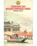 Everyday Life in Early Imperial China During the Han Period, 202 BC-AD 220
