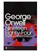 Nineteen Eighty-Four - Annotated Edition
