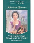 The Knight, the Knave and the Lady