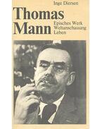 Thomas Mann, Episches Werk  Weltanschauung Leben