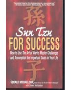 Sun Tzu For Success - How to Use The Art of War to Master Challenges and Accomplish the Important Goals in Your Life