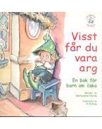 Visst får du vara arg - En bok för barn om ilska