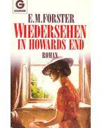 Wiedersehen in Howards End, (Eredeti cím: Howards End) - FORSTER, E.M.