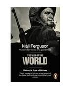 The War of the World: History's Age of Hatred