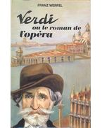 Verdi ou le Roman de L'opera