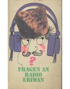 Fragen an Radio Eriwan