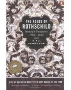 The House of Rothschild:Money's Prophets 1798-1848