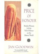 Price of Honour - Muslim Women Lift the Veil of Silence on the Islamic World