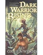 Dark Warrior Rising - Greenwood, Ed