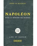 Napoléon dans la mémoire des hommes - 1500 mots