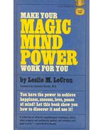 Make Your Magic Mind Power Work For You