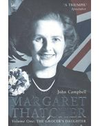 Margaret Thatcher, Volume One: The Grocer's Daughter