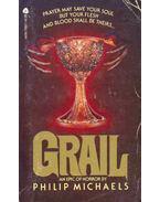Grail - MICHAELS, PHILIP