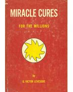 Miracle Cures For the Millions