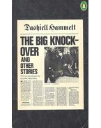 The Big Knock-Over and Other Stories