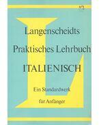 Langenscheidts Praktisches Lehrbuch Italienisch