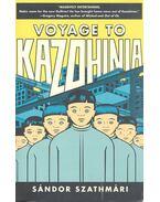Voyage to Kazohinia