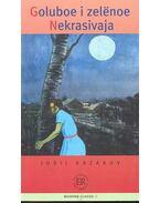 Goluboe i zelënoe ; Nekrasivaja - Easy Readers C