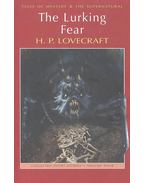 The Lurking Fear: Collected Short Stories Volume Four