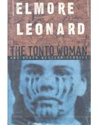 The Tonto Woman and Other Western Stories