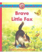 Brave Little Fox