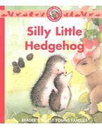 Silly Little Hedgehog