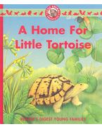A Home for Little Tortoise