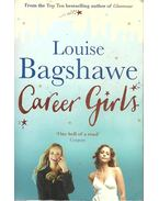 Career Girls - Bagshawe, Louise