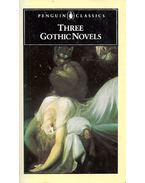 Three Gothic Novels - The Castle of Otranto - Vathek - Frankenstein