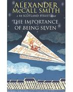 The Importance of Being Seven - McCall Smith, Alexander