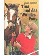 Tina und das Wunder-Pony