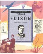 Thomas Edison och elektriciteten