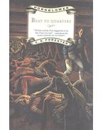 Beat to Quarters - Forester, C.S.