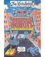 Riotous Robots
