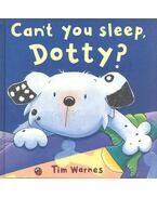 Can't You Sleep Dotty