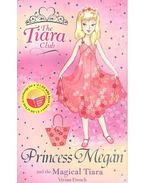 Princess Megan and the Magical Tiara
