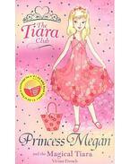 Princess Megan and the Magical Tiara