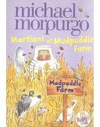Martians at Mudpuddle Farm