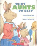 What Aunts Do Best - What Uncles Do Best