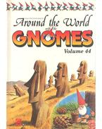 Around the World with Gnomes