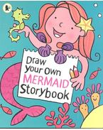 Draw Your Own Mermaid Storybook