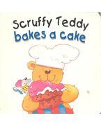 Scruffy Teddy Bakes a Cake