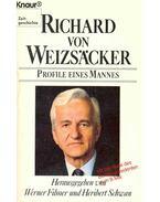 Richard von Weizsäcker - Profile enes Mannes