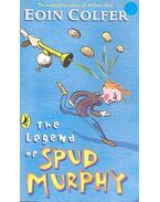The Legend of Spud Murphy - Eoin Colfer